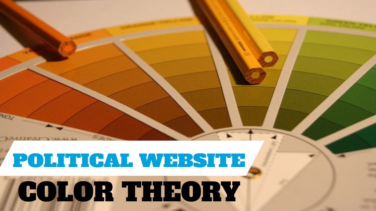 Color Theory For Your Political Website